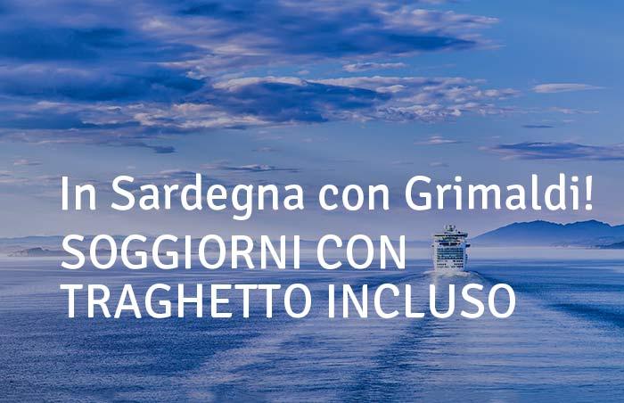 Week end e soggiorni Con traghetto Grimaldi